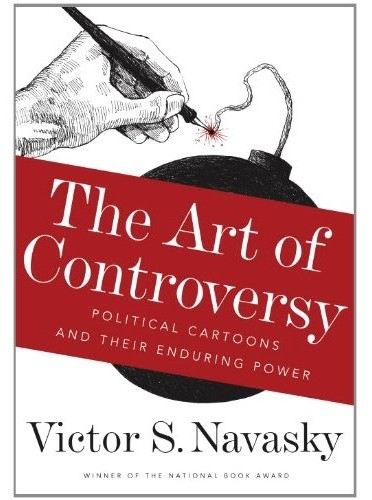 Art of Controversy by Victor Navasky